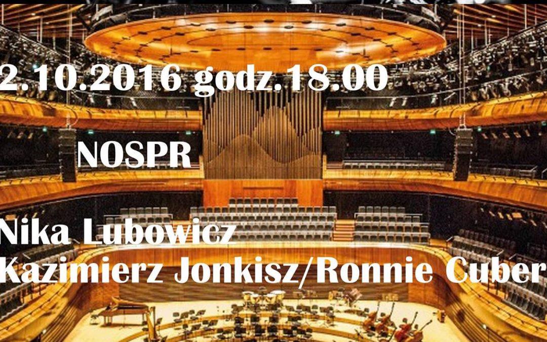 Koncert w NOSPR 02.10.2016 Katowice