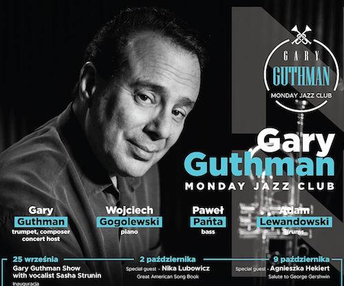 "Koncert w ramach cyklu ""Gary Guthman Monday Jazz Club"""